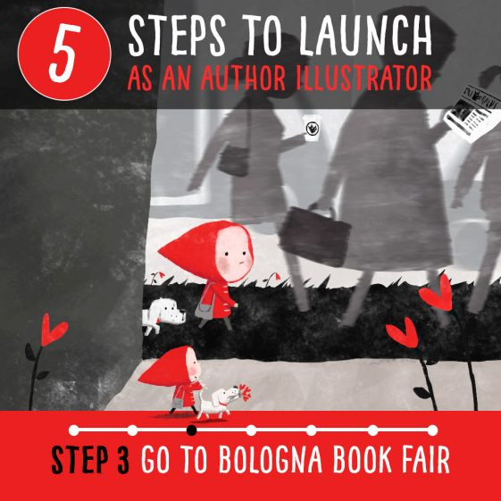 How to become a published author illustrator – Step 3 Bologna Children's Book Fair