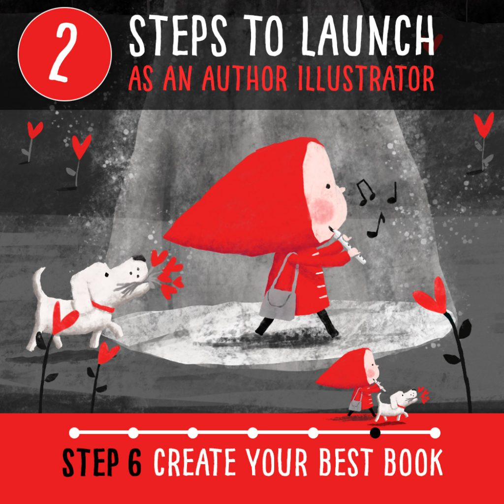 How to become a published author illustrator – Step 6 How to create the best book