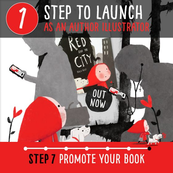 How to become a published author illustrator – Step 7 How to promote your book